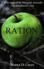 Ration - #MyHandmaidsTale by Bdicocco