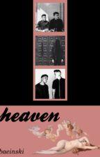 Heaven (alex babinski x brian macdonald) by baeinski