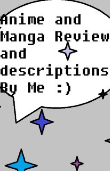 Anime and Manga Reviews by me