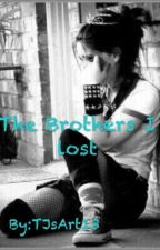 The Brothers I lost by TJsArt13
