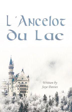 L'Ancelot Du Lac by CinnamxnDonut