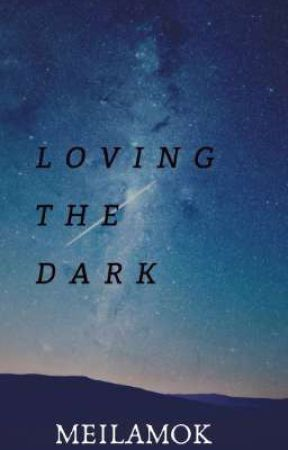 Love In The Dark by Meilamok