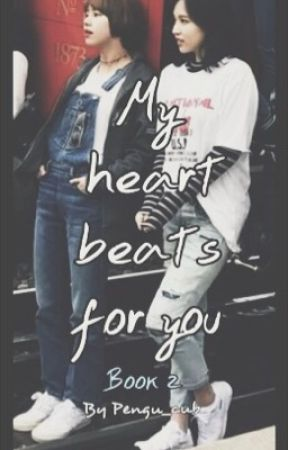 My heart beats for you | Book 2 (Michaeng) ✔️ by Pengu_Cub