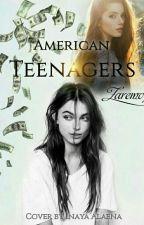American Teenagers[16+] by zaremv