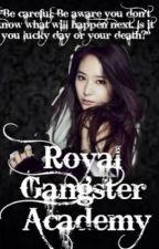 Royal gangster academy by mariel_taboso