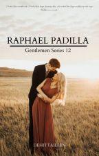 GENTLEMAN Series 12: Raphael Padilla  by Dehittaileen