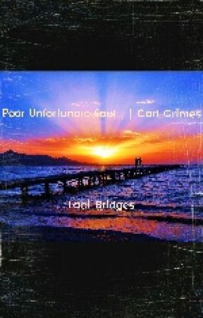 Poor Unfortunate Soul || Carl Grimes by Laci_Bridges