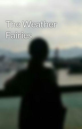 The Weather Fairies by HoeiYinHannahChan
