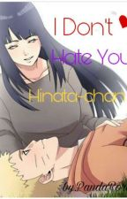 I Don't Hate You, Hinata-chan by PandaRora