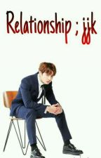 Relationship;jjk by zxelvxz