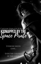 Kidnapped by the Space Pirate (Captain Harlock X Reader) BOOK 1 by SebastianMichaeIis