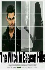 The Witch in Beacon Hills by SraAckles2005