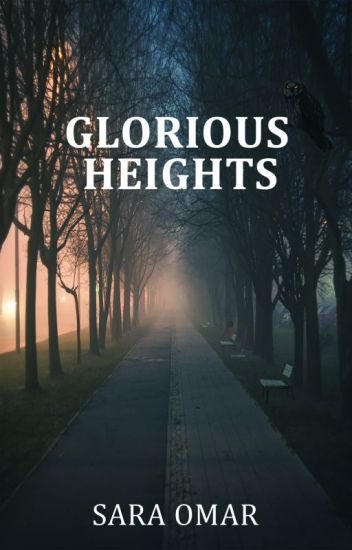 Glorious Heights - The Midnight Owl