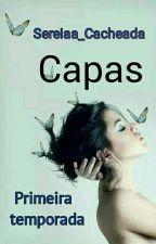 Capas {Fechado} by Batom_Atrevido