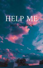 help me ° jungkook  by xvijim