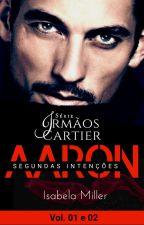 Segundas Intenções » AARON - Série Cartier « by IsabelaMiller