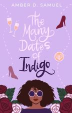 The Many Dates of Indigo by AmethystAmber87