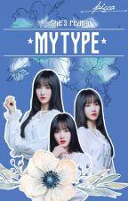 MY TYPE [Hiatus] by _picca_
