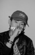 Jay Park One Shots by kimjonghyunssi