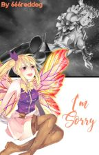 I'm Sorry (FairyTail) by 666reddog