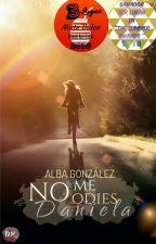 No me odies, Daniela. by Azucar_con_sal