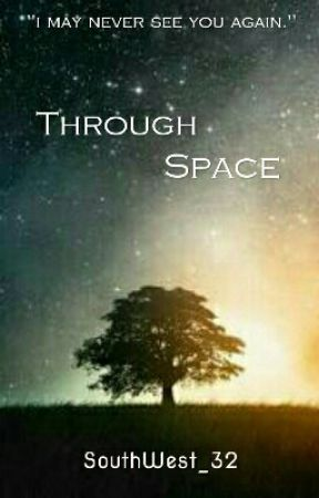 Through Space by SouthWest_32
