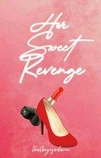 Her Sweet Revenge ( Book2 of IIWTCN ) by TheWantedBoy