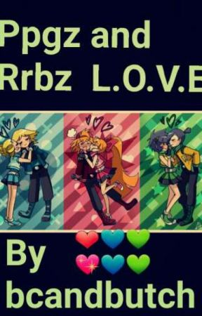 ppgz and rrbz  are love  by Butchandbc
