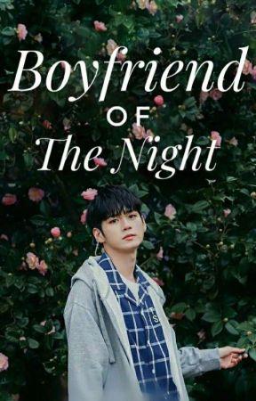 Boyfriend Of The Night | Ong Seong Wu by nnadaathirah