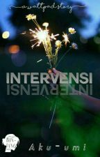 Intervensi by Curious_