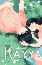 KAYYA [completed] by verlitaisme
