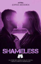 Shameless by SophiaFMedeiros