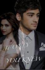 If Only You Knew ( Zayn Malik ) by oopszarryoops