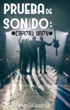 Prueba de Sonido: Capital Unity. by FangirlAlCuadrado