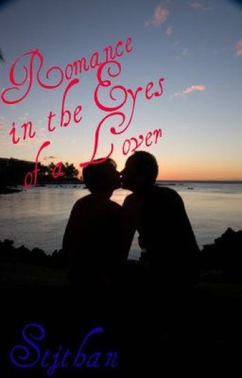 Romance in the Eyes of a Lover (Completed)
