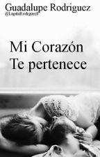 Mi corazón te pertenece by LupitaRodrguez8