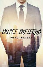 Dulce Infierno by WendiNatera