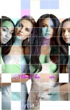 Hired Babysitters (Little Mix/You) by Alycia_Jasmiin