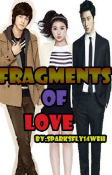 fragments of love (fake lovers book2)