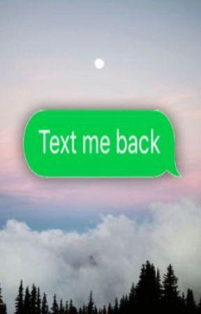 Text me back ((Phan)) by xoanonwriterxo