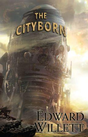 The Cityborn by EdwardWillett