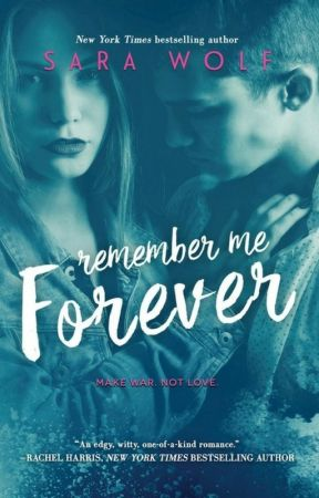 Remember Me Forever by Sara Wolf - First Chapter Reveal by EntangledPublishing