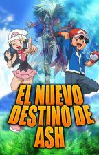 El Nuevo Destino de Ash (Ash x Dawn) by TheFoxMagic12