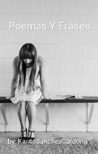 ~Poemas Y Frases 📜💭✏ by KaritoLaPerver7w7