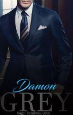 Damon Grey #3 (Saga Sombras, Grey) by MarlyyGrey