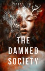 The Damned Society: Smoke and Mirrors by lottehan