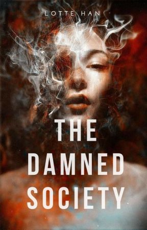 The Damned Society: Smoke and Mirrors by loxisong