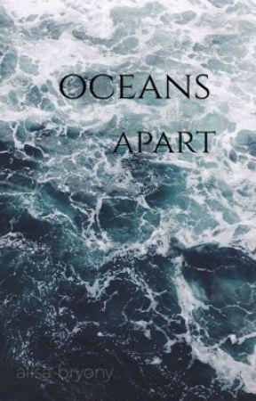Oceans apart  by alisabryony