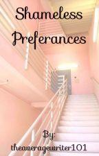 Shameless preferences  by glossymota