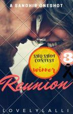 Reunion #ShotContest one shot by LovelyLalli